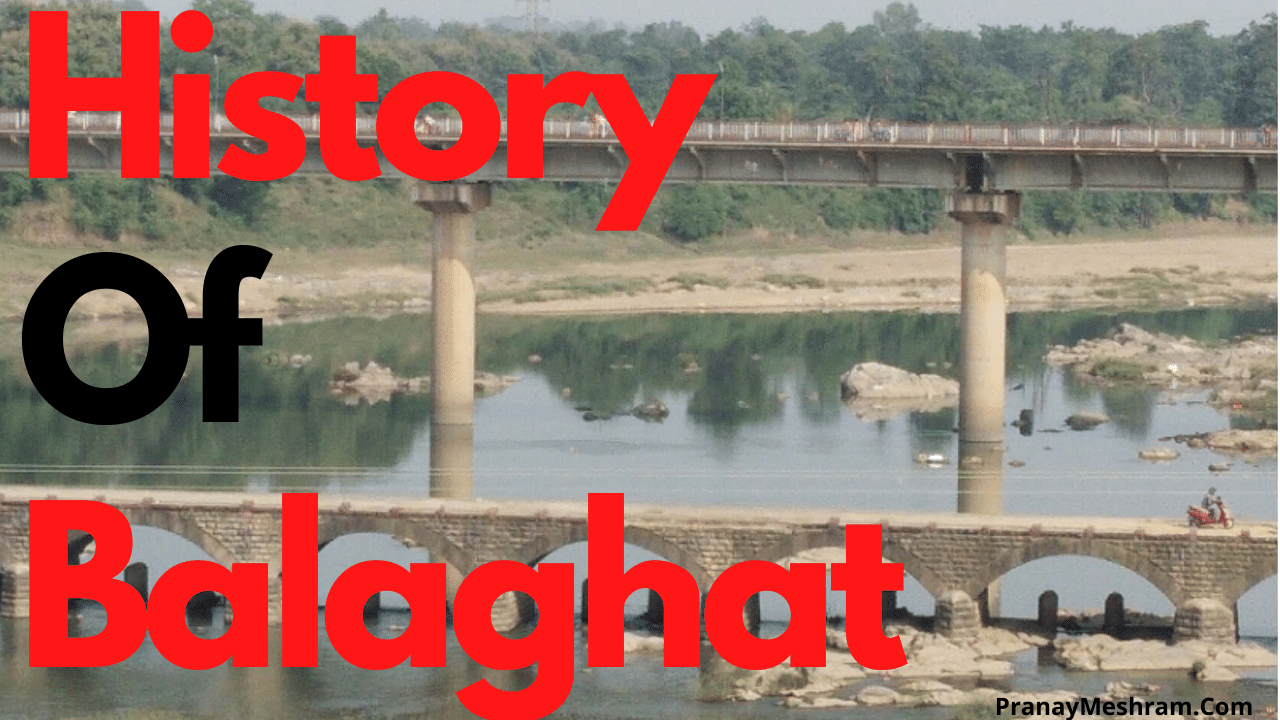 History Of Balaghat